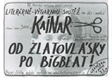 KAINAR: OD ZLATOVLÁSKY PO BIGBEAT!